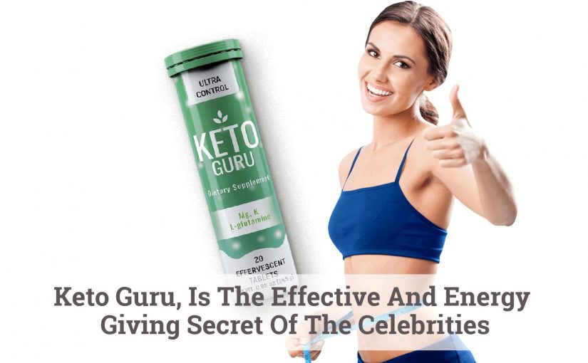 Keto Guru, Is The Effective And Energy Giving Secret Of The Celebrities